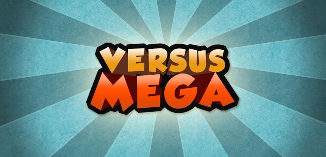 Versus Mega